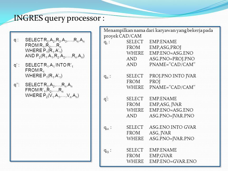 INGRES query processor :