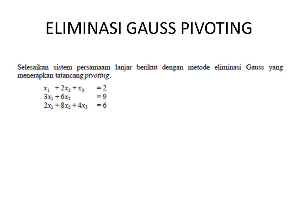 ELIMINASI GAUSS PIVOTING