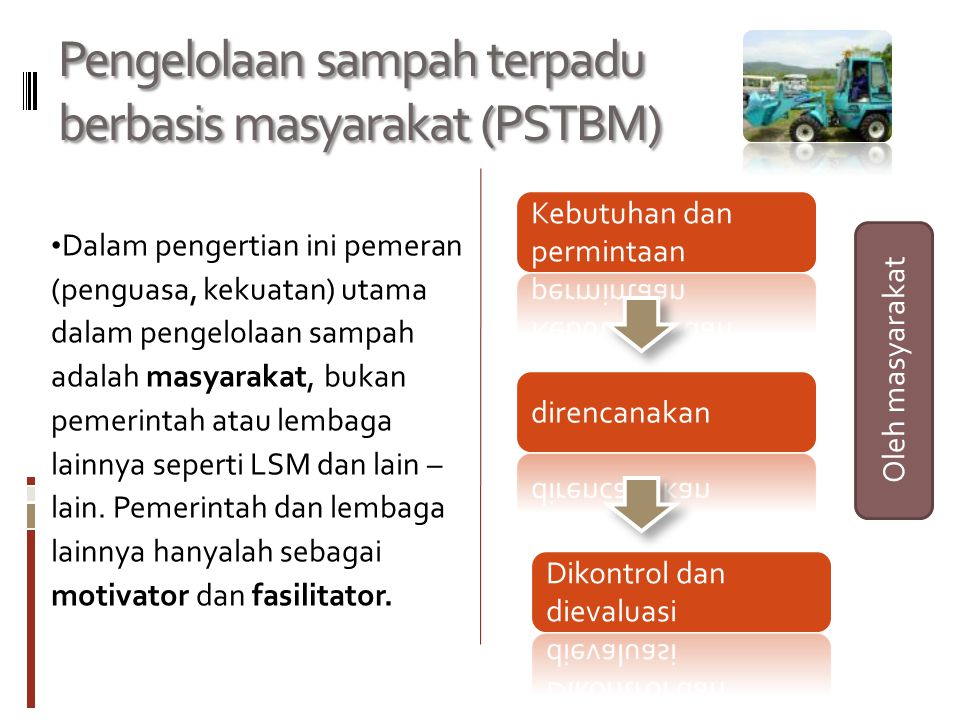 Pengelolaan sampah terpadu berbasis masyarakat (PSTBM)
