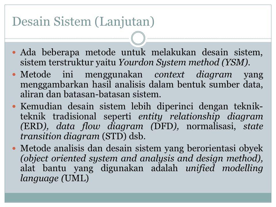 Desain Sistem (Lanjutan)