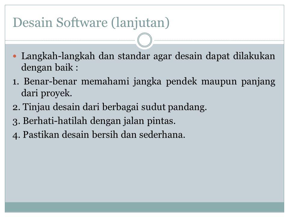 Desain Software (lanjutan)