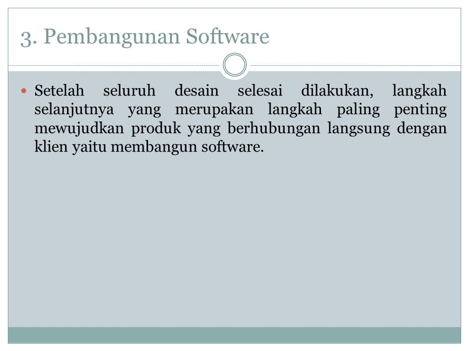 3. Pembangunan Software