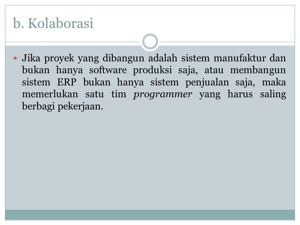 b. Kolaborasi
