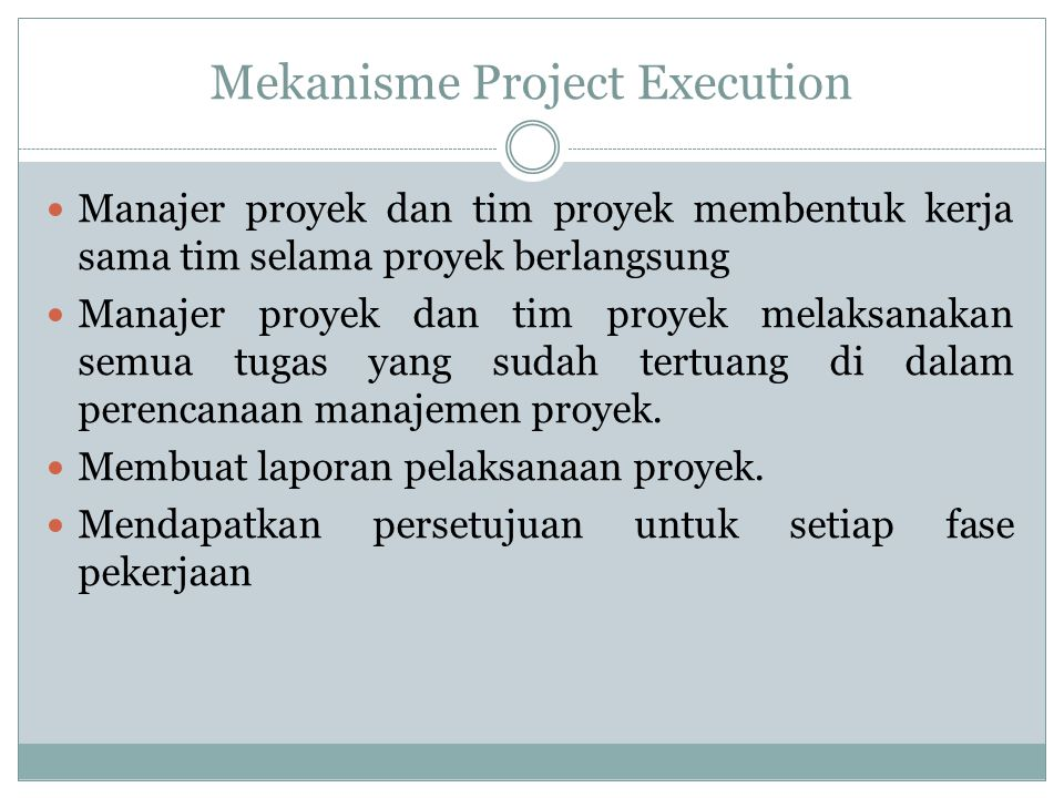 Mekanisme Project Execution