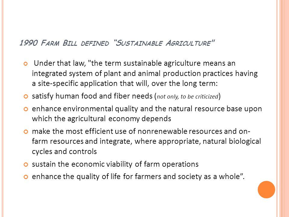1990 Farm Bill defined Sustainable Agriculture