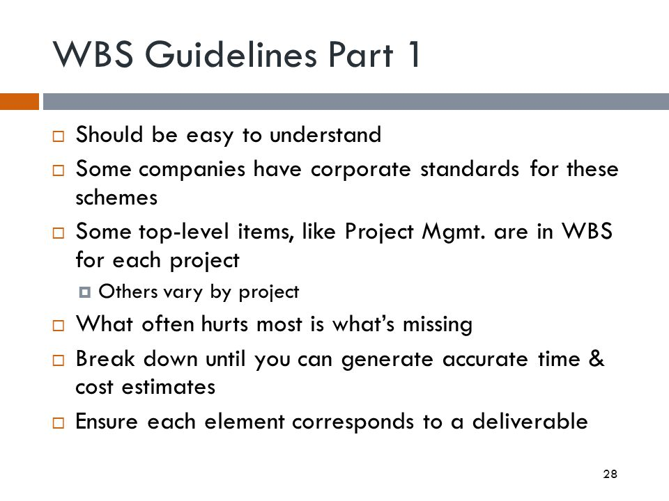 WBS Guidelines Part 1 Should be easy to understand