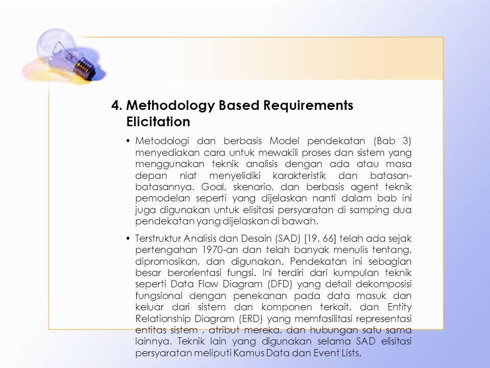 Methodology Based Requirements Elicitation