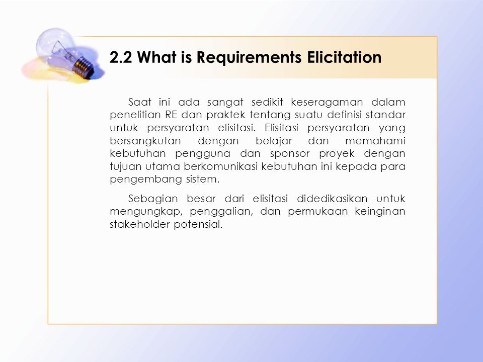 2.2 What is Requirements Elicitation