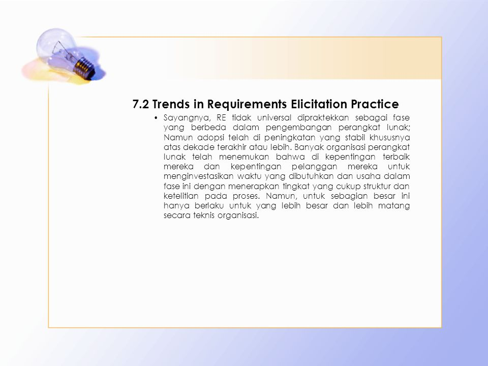 7.2 Trends in Requirements Elicitation Practice