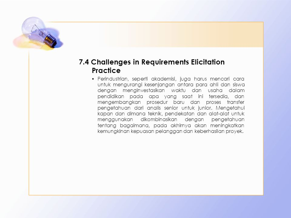 7.4 Challenges in Requirements Elicitation Practice