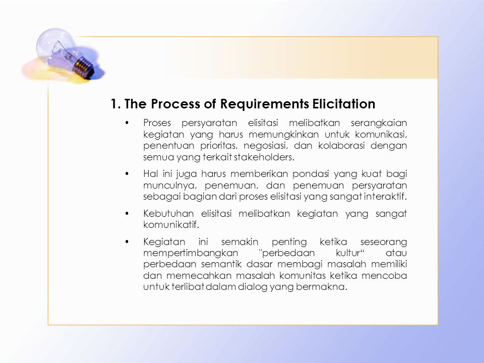 The Process of Requirements Elicitation