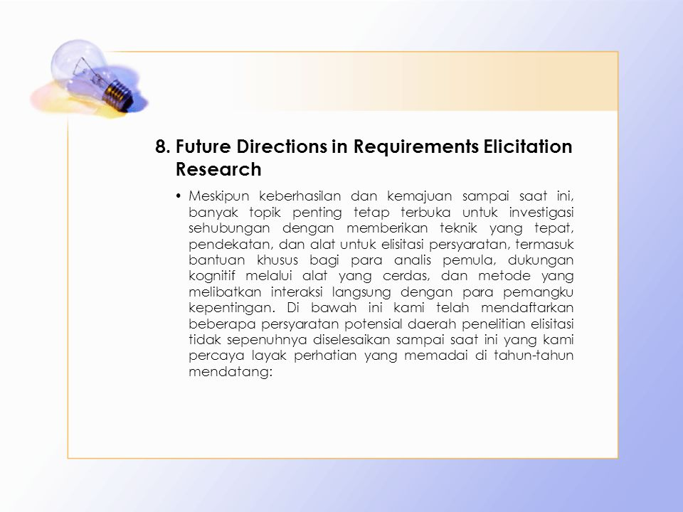 Future Directions in Requirements Elicitation Research