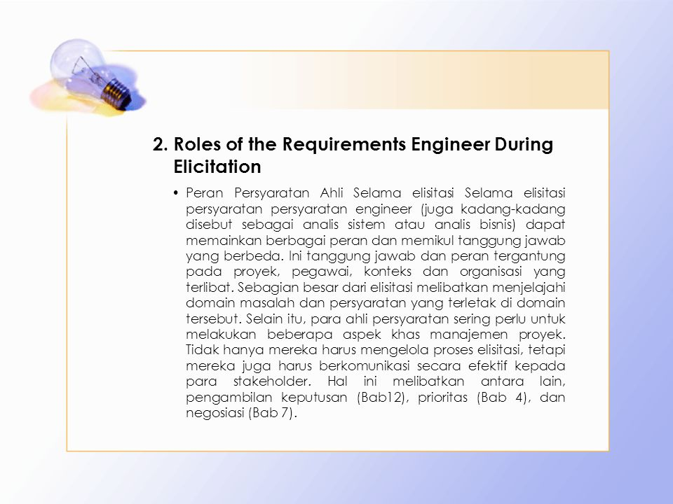 Roles of the Requirements Engineer During Elicitation