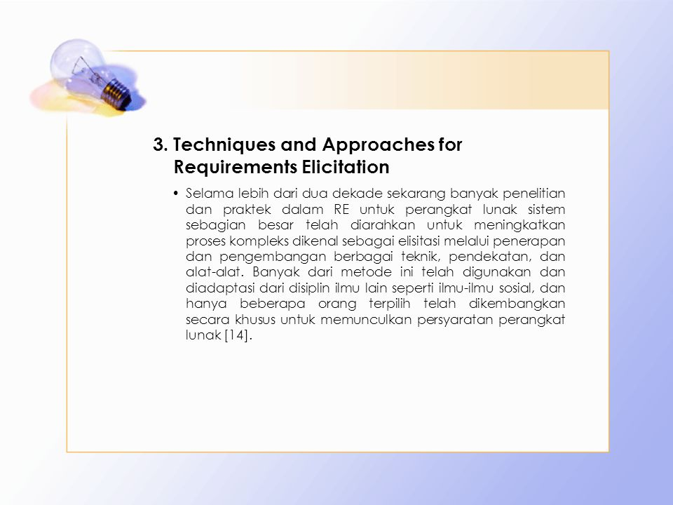 Techniques and Approaches for Requirements Elicitation
