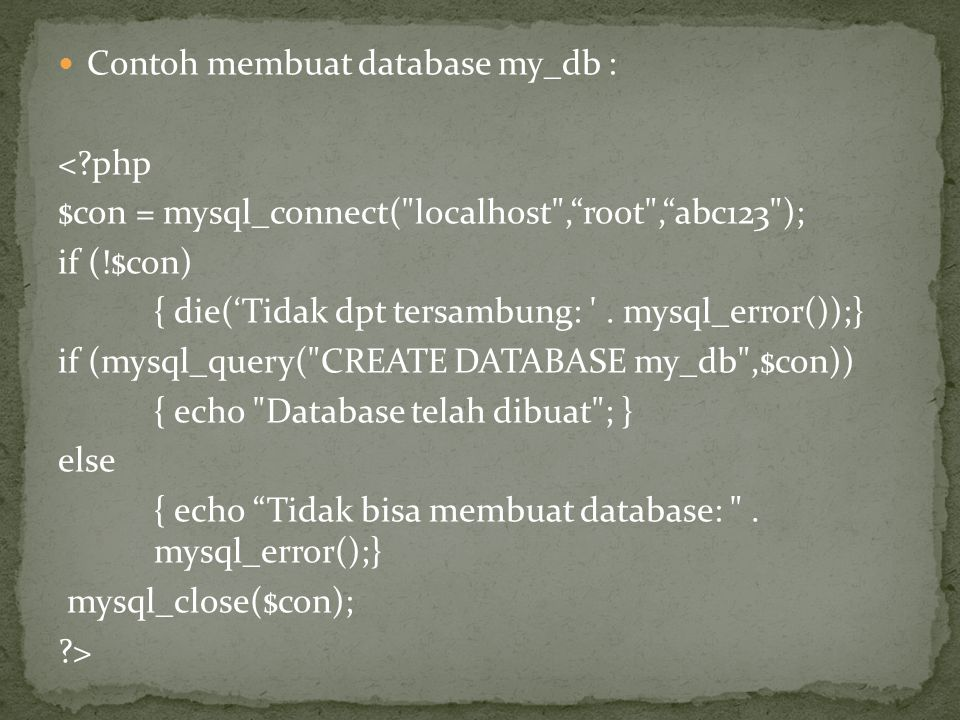 Contoh membuat database my_db :
