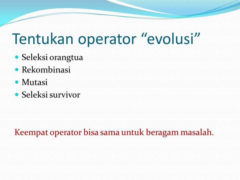 Tentukan operator evolusi