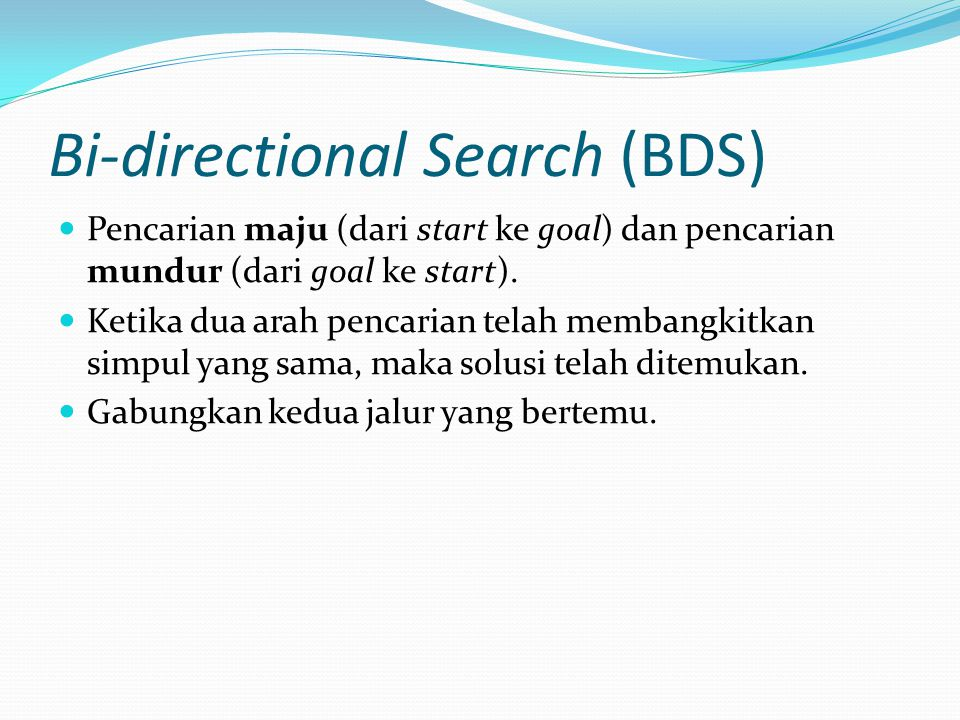 Bi-directional Search (BDS)