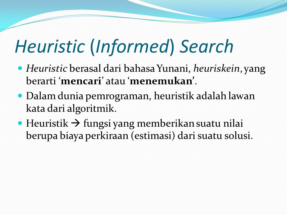 Heuristic (Informed) Search
