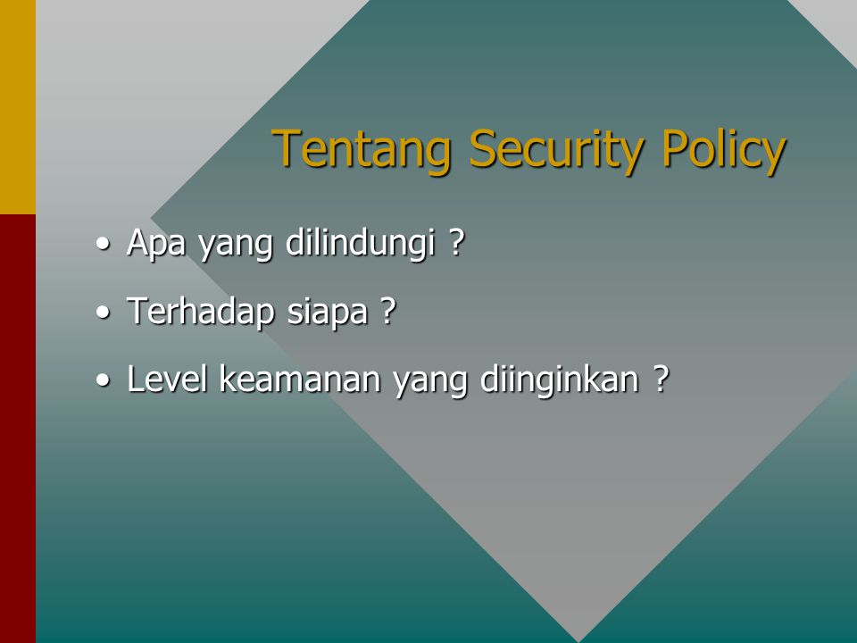 Tentang Security Policy