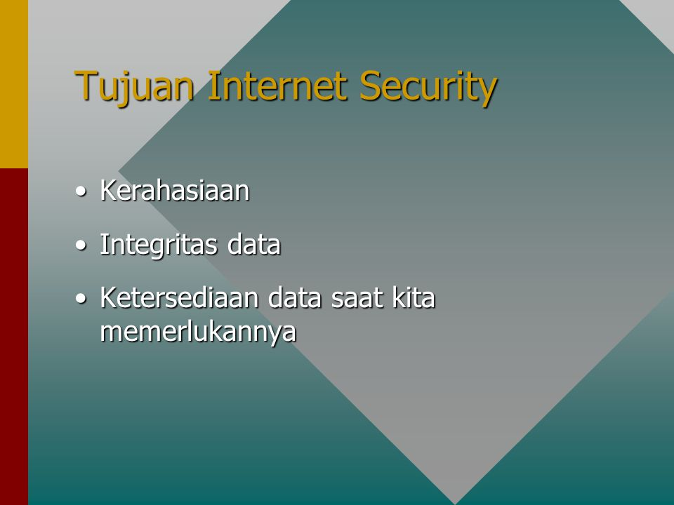Tujuan Internet Security