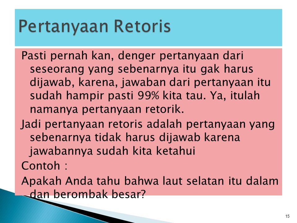 Pertanyaan Retoris