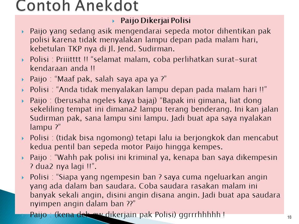Contoh Anekdot Paijo Dikerjai Polisi