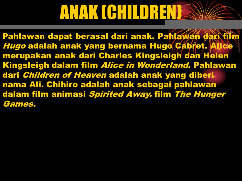 ANAK (CHILDREN)