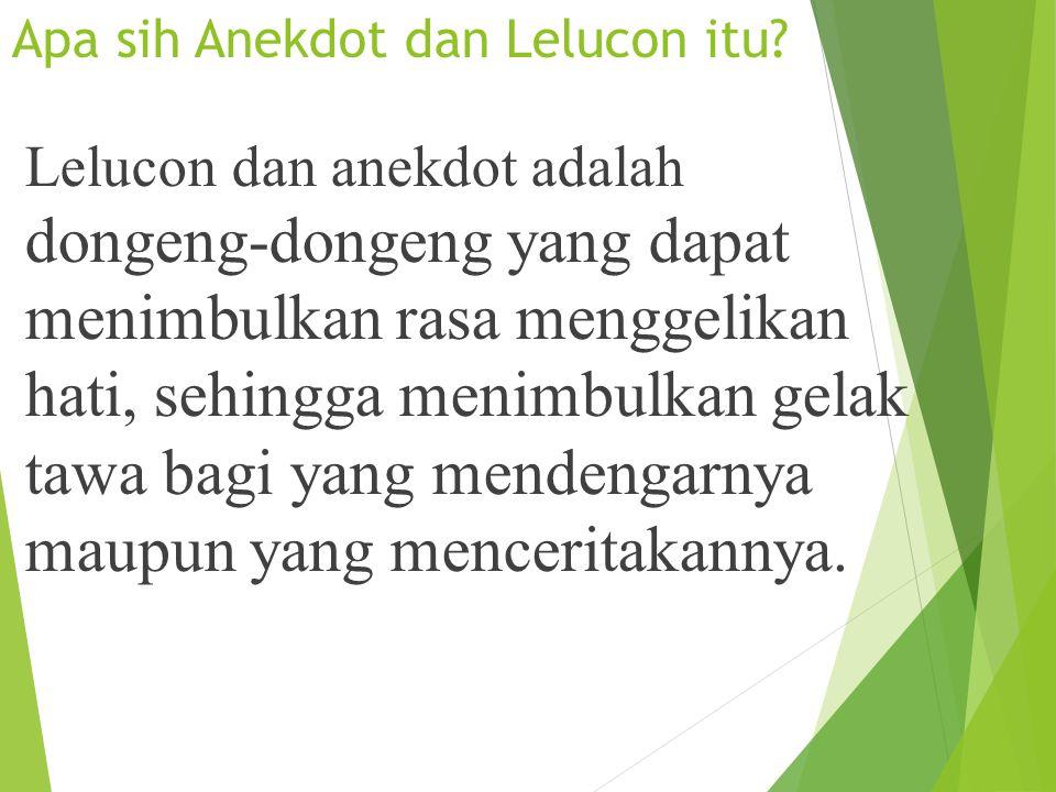 Apa sih Anekdot dan Lelucon itu