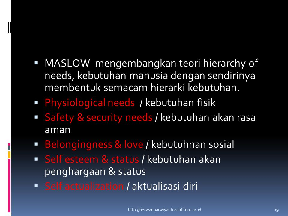 Physiological needs / kebutuhan fisik
