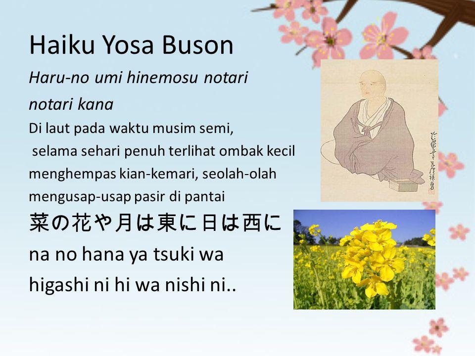 Haiku Yosa Buson 菜の花や月は東に日は西に na no hana ya tsuki wa