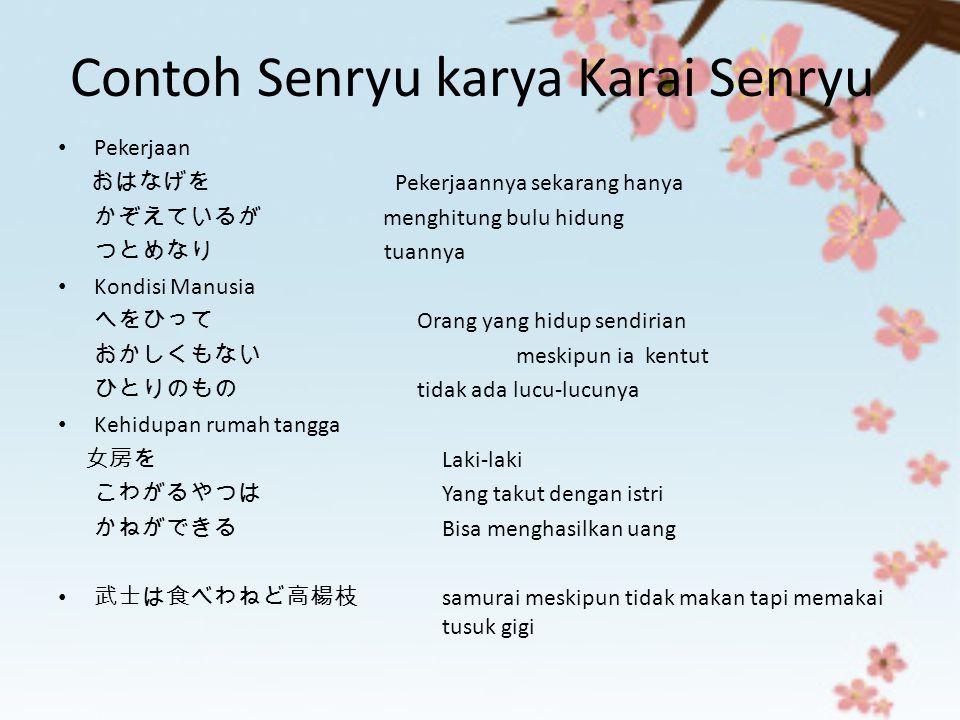 Contoh Senryu karya Karai Senryu