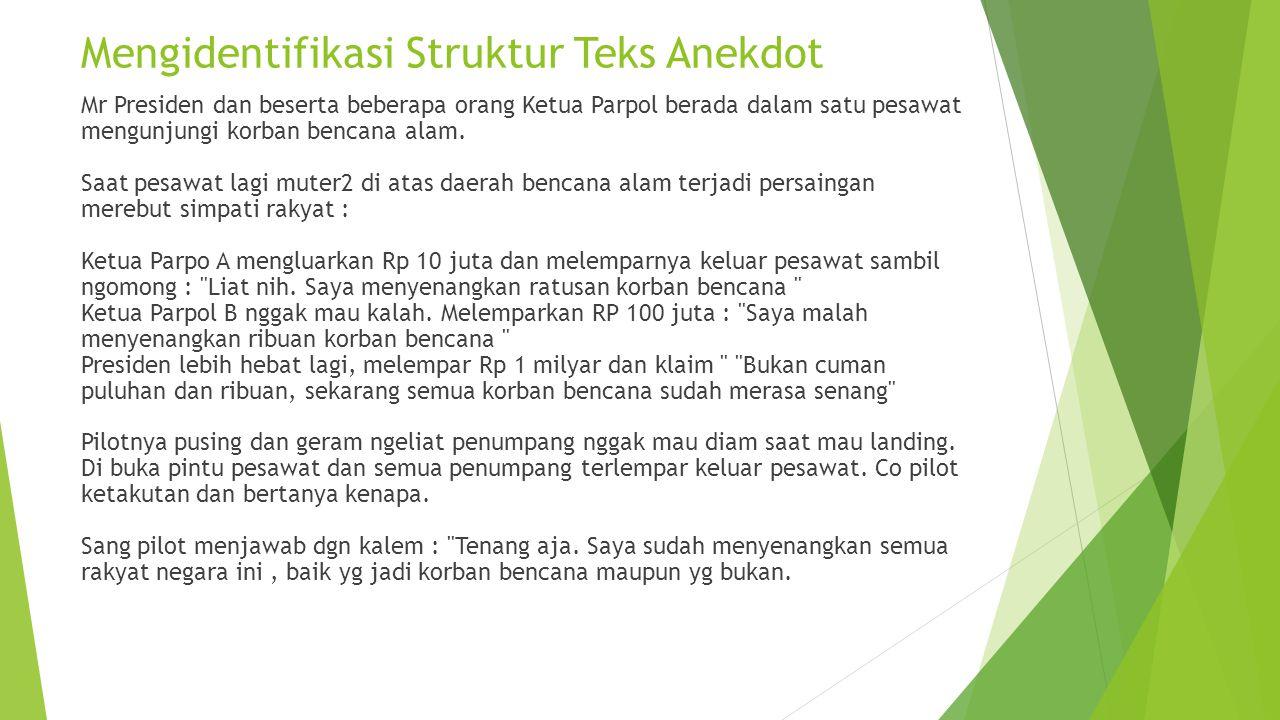 Mengidentifikasi Struktur Teks Anekdot