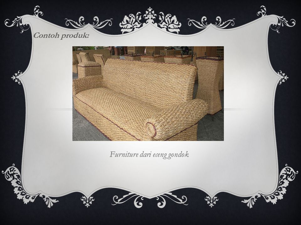 Contoh produk: Furniture dari eceng gondok