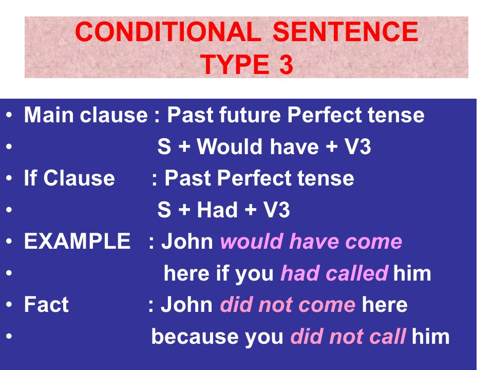 CONDITIONAL SENTENCE TYPE 3