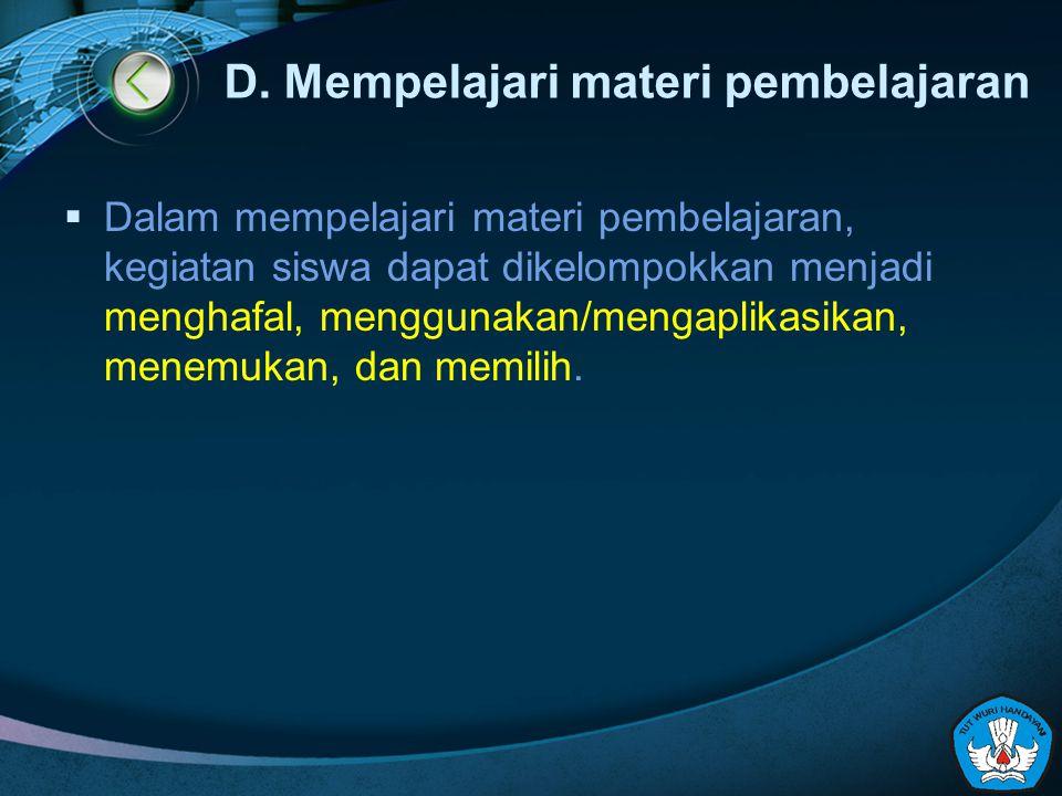 D. Mempelajari materi pembelajaran