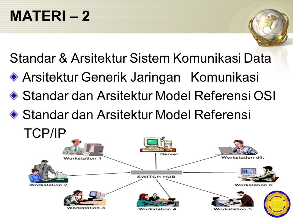 MATERI – 2 Standar & Arsitektur Sistem Komunikasi Data