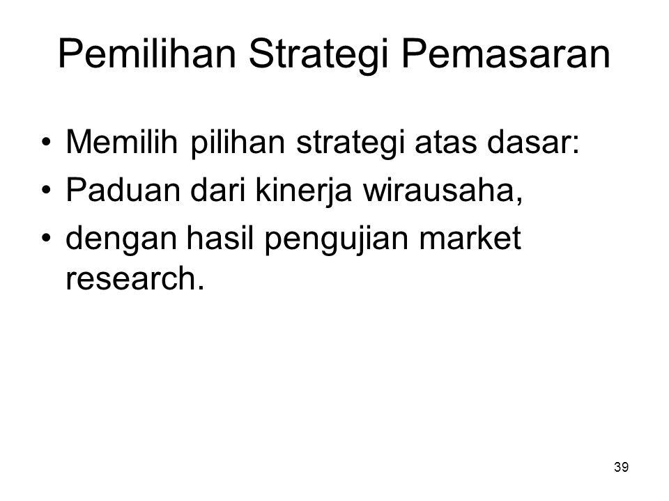 Pemilihan Strategi Pemasaran