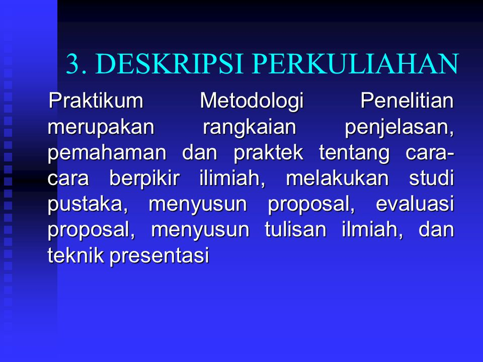 3. DESKRIPSI PERKULIAHAN