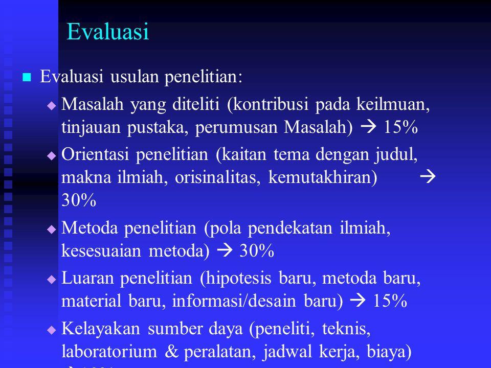 Evaluasi Evaluasi usulan penelitian: