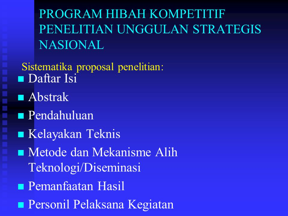 PROGRAM HIBAH KOMPETITIF PENELITIAN UNGGULAN STRATEGIS NASIONAL