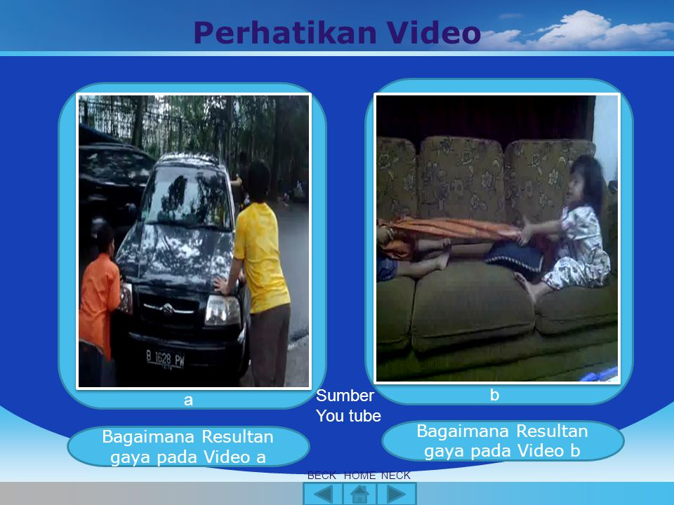 Perhatikan Video Sumber You tube b a