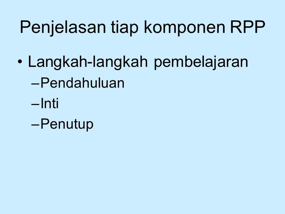 Penjelasan tiap komponen RPP