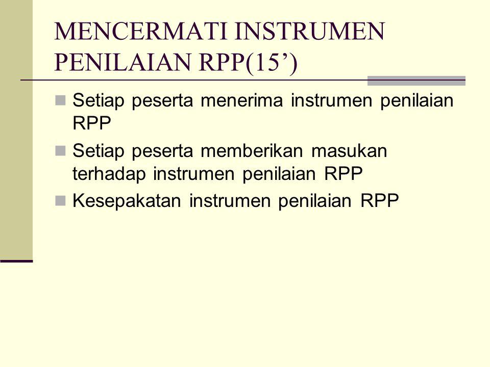 MENCERMATI INSTRUMEN PENILAIAN RPP(15')