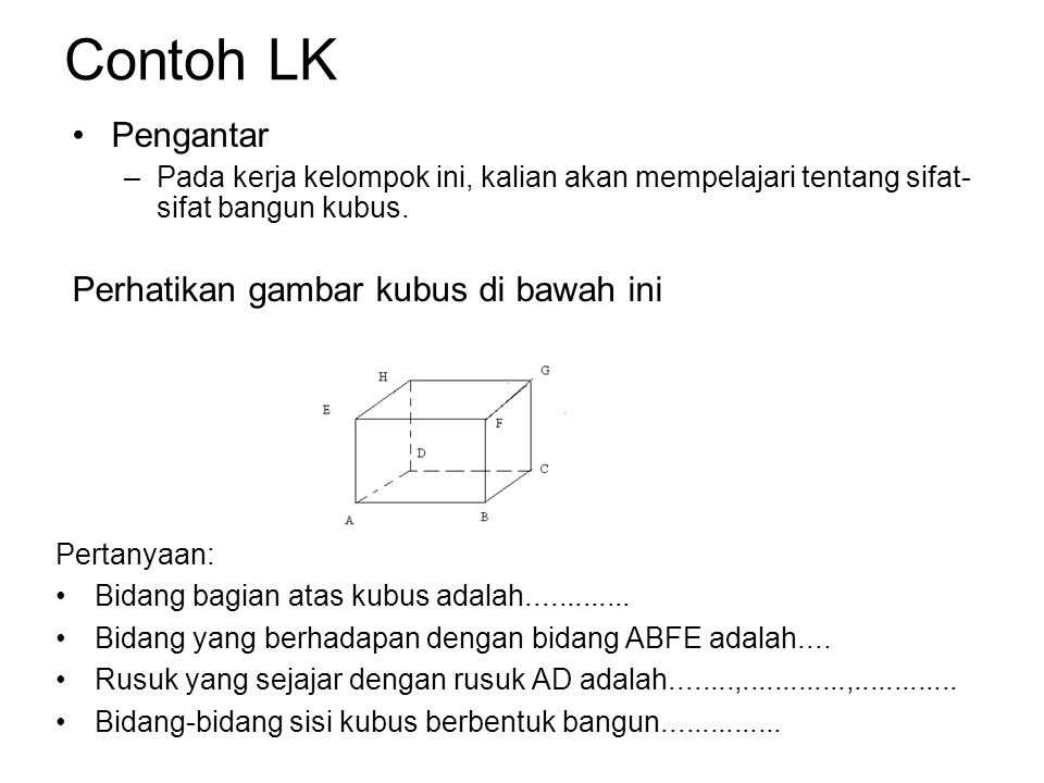 Contoh LK Pengantar Perhatikan gambar kubus di bawah ini