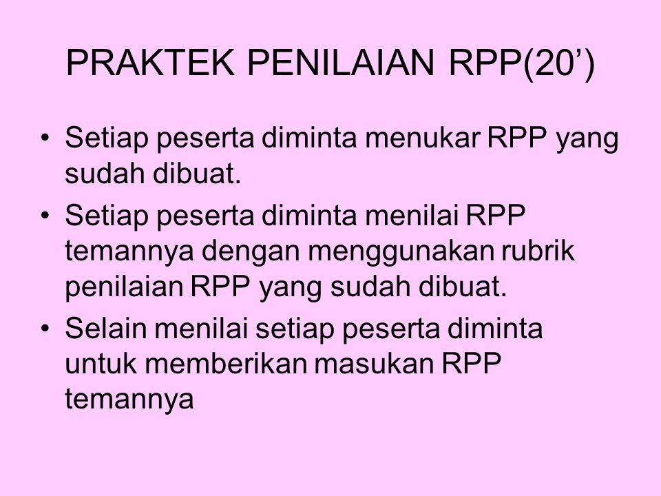 PRAKTEK PENILAIAN RPP(20')