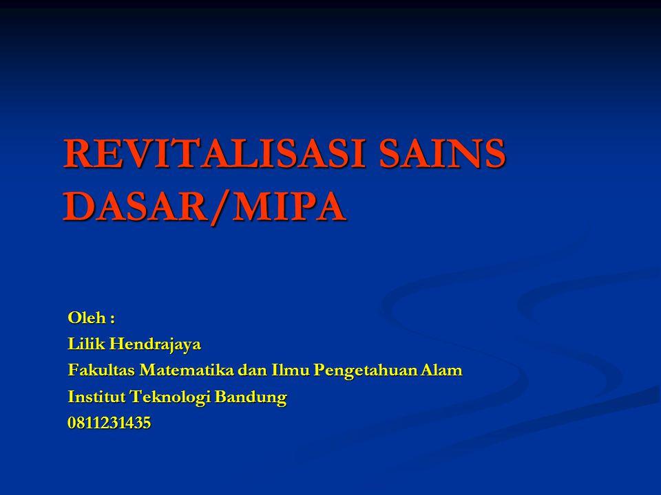 REVITALISASI SAINS DASAR/MIPA