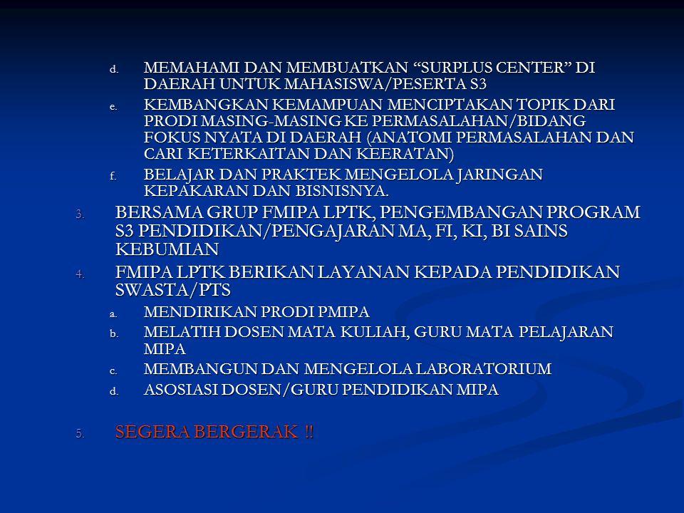 FMIPA LPTK BERIKAN LAYANAN KEPADA PENDIDIKAN SWASTA/PTS