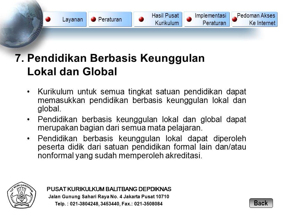 7. Pendidikan Berbasis Keunggulan Lokal dan Global