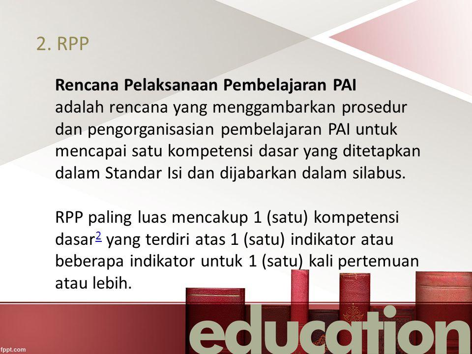 2. RPP Rencana Pelaksanaan Pembelajaran PAI