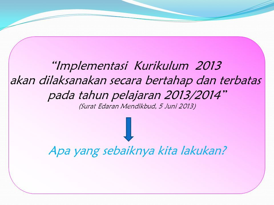 Implementasi Kurikulum 2013